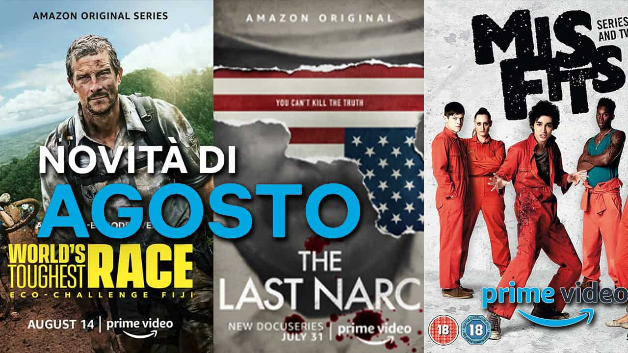 Amazon Prime video: Ecco le novità di Agosto 2020